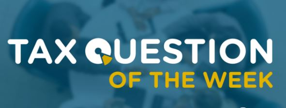 Tax Q of the Week
